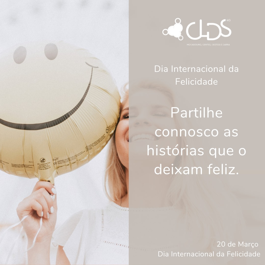CLDS- DIA DA FELICIDADE